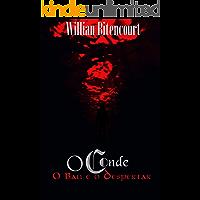 O Conde - O Baú e o Despertar: (Série O Conde - Vol 1)