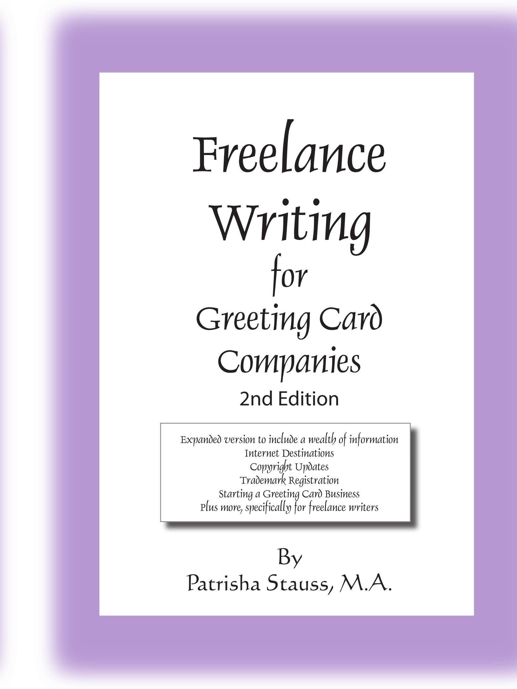 Freelance writing for greeting card companies 2nd edition amazon freelance writing for greeting card companies 2nd edition amazon patrisha stauss 9781425926984 books m4hsunfo