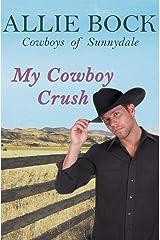 My Cowboy Crush (Cowboys of Sunnydale) Paperback