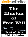The Illusion of Free Will (Book of Lists) (English Edition)