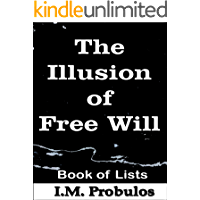 The Illusion of Free Will (Book of Lists)
