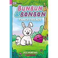 Fancy Friends: A Graphix Chapters Book (Bunbun & Bonbon #1)
