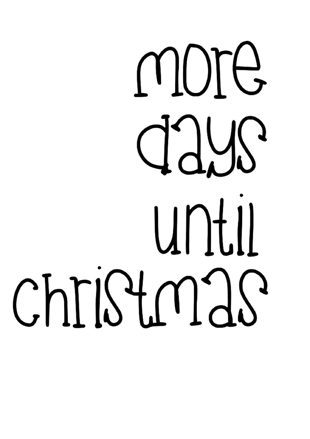 How Many More Days Until Christmas.Amazon Com More Days Until Christmas Wall Art Decal 11 W X