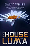 The House of Luma (Taming Tigers Book 2)