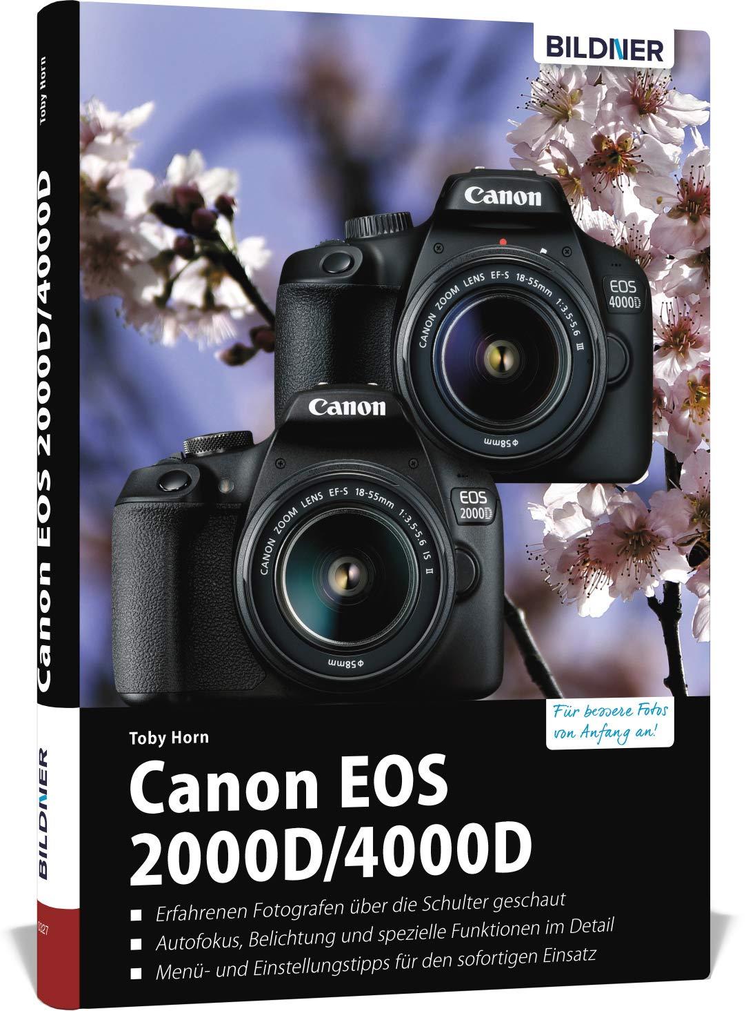 Canon EOS 2000D/4000D - Für bessere Fotos von Anfang an: Das ...
