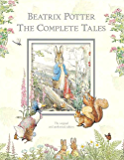 Beatrix Potter The Complete Tales (Peter Rabbit): 22 other books, over 650 Illustrations, and the Audiobook of the Great Big Treasury of Beatrix Potter
