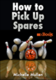 How to Pick Up Spares (Sports Fundamentals)
