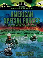 American Special Forces: At War with the Viet Cong