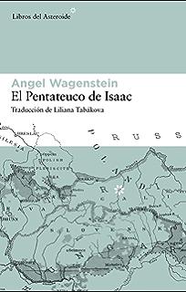 El pentateuco de Isaac (Libros del Asteroide nº 34)