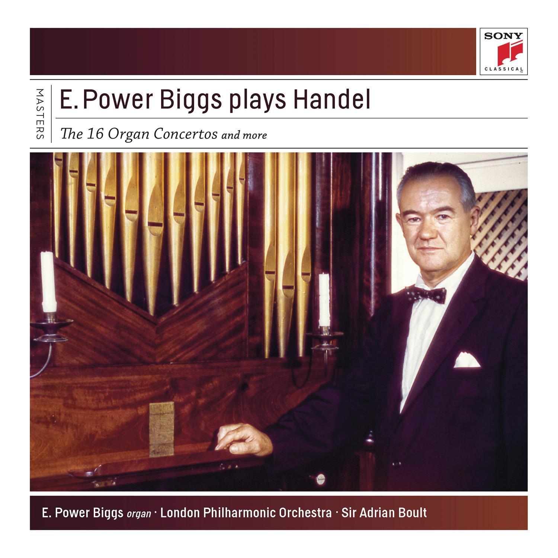 E. Power Biggs, Georg Frideric Handel, Sir Adrian Boult, Charles Groves,  Royal Philharmonic Orchestra, London Philharmonic Orchestra - E. Power  Biggs Plays ...