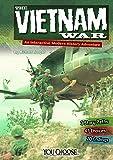 The Vietnam War: An Interactive Modern History Adventure (You Choose: Modern History)