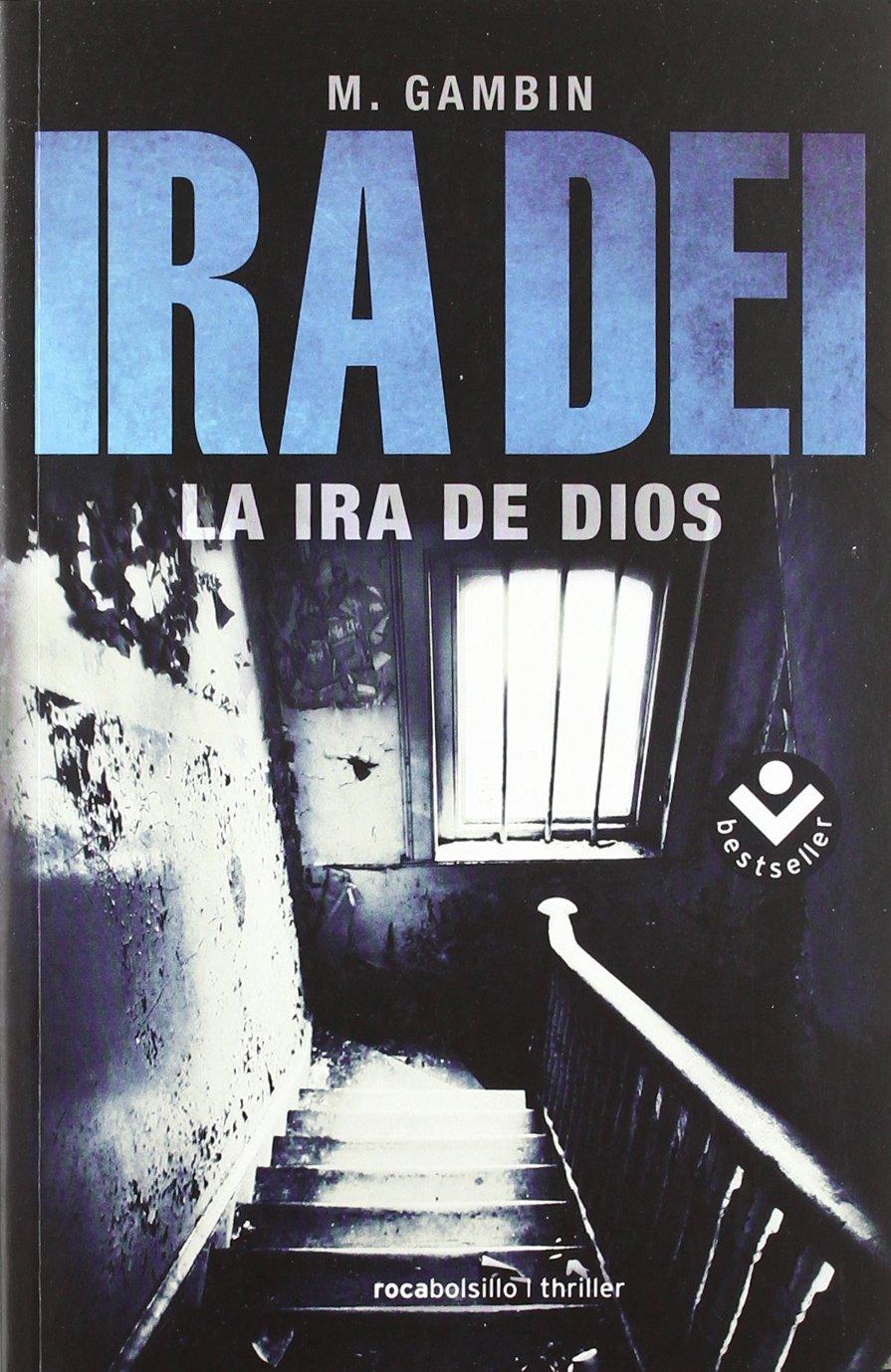 Ira Dei (Rocabolsillo Bestseller): Amazon.es: Gambín, Mariano: Libros