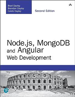 Nodejs MongoDB And Angular Web Development The Definitive Guide To Using