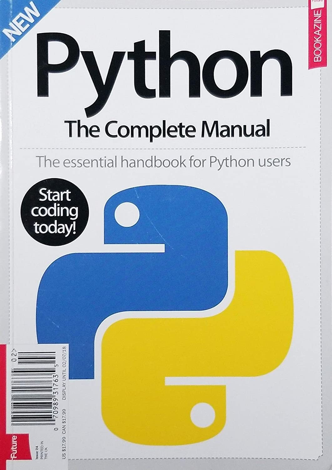PYTHON THE COMPLETE MANUAL (START CODING TODAY) ISSUE 4^ s3457