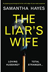 The Liar's Wife: A gripping psychological thriller with edge-of-your-seat suspense Kindle Edition