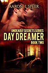 Day Dreamer (Undeadly Secrets Book 2) Kindle Edition