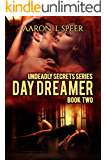Day Dreamer (Undeadly Secrets Book 2)