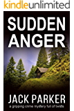 Sudden Anger (Gracie Greene Book 1)