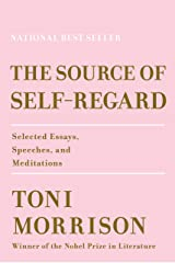 The Source of Self-Regard: Selected Essays, Speeches, and Meditations Hardcover