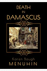 Death in Damascus: A 1920s Murder Mystery with Heathcliff Lennox Kindle Edition