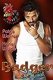 Badger (Roosters 5): A Devil's Boneyard MC Romance
