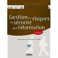 Gestion des risques en sécurité de l'information: Mise en oeuvre de la norme ISO 27005