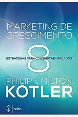 Marketing de crescimento: Estratégias para conquistar mercados eBook Kindle