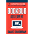 BookBub Ads Expert: A Marketing Guide to Author Discovery (Let's Get Publishing Book 3)
