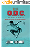 The O.D.C. (The Online Death Cult): Book Two of the New Reform Quartet