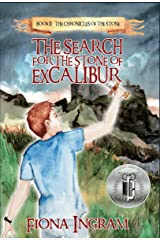 The Search for the Stone of Excalibur (The Chronicles of the Stone Book 2) Kindle Edition