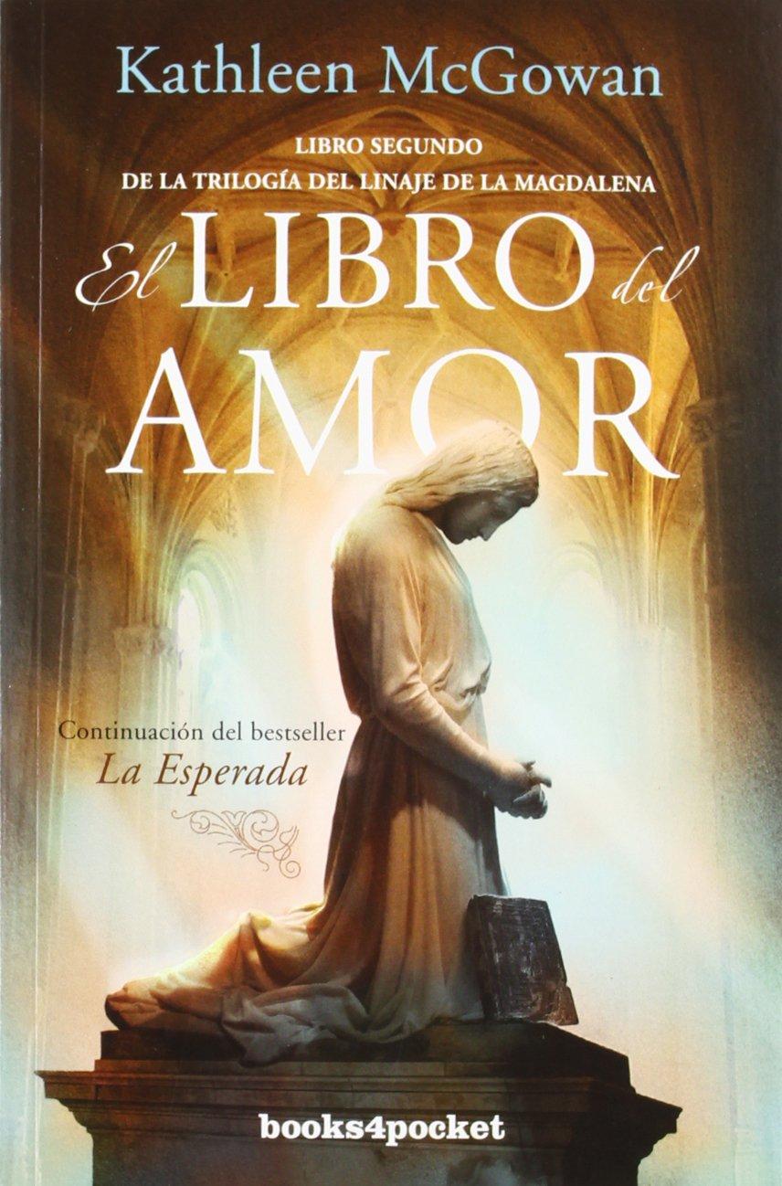 Amazon.com: El libro del amor (Linaje De La Magdalena) (Spanish ...