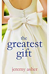 The Greatest Gift: Contemporary Romance Novel (Seth & Trista Book 2) Kindle Edition