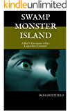 Swamp Monster Island: A Boy's Encounter with aLegendary Creature!
