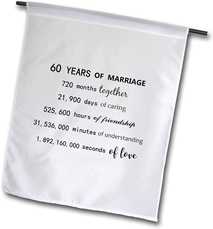 3dRose InspirationzStore - Anniversaries - 60 Years of Marriage 60th Wedding Anniversary in Months Days Hours - 12 x 18 inch Garden Flag (fl_321447_1)