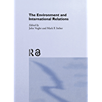 The Environment and International Relations: Theories and Processes (Global Environmental Change Series) (English Edition)