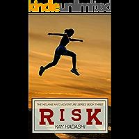 Risk (The Melanie Kato Adventure Series Book 3)
