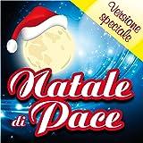 Natale di pace (Versione speciale con basi e testi)
