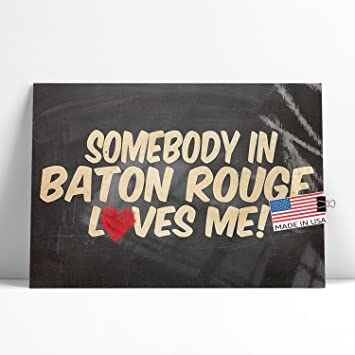 Amazon Neonblond Large Poster Somebody In Baton Rouge Loves Me