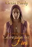 Legends of Fire (A Dark Faerie Tale Book 7)