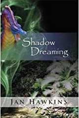 Shadow Dreaming (The Dreaming Series Book 1) Kindle Edition