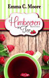 Himbeeren im Tee: Tennessee Storys (Zuckergussgeschichten 4) (German Edition)