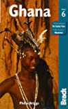 Ghana, 6th (Bradt Travel Guide)