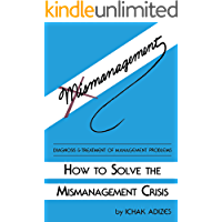 How to Solve the Mismanagement Crisis