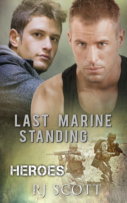 Read Online Last Marine Standing (Heroes) (Volume 2) PDF