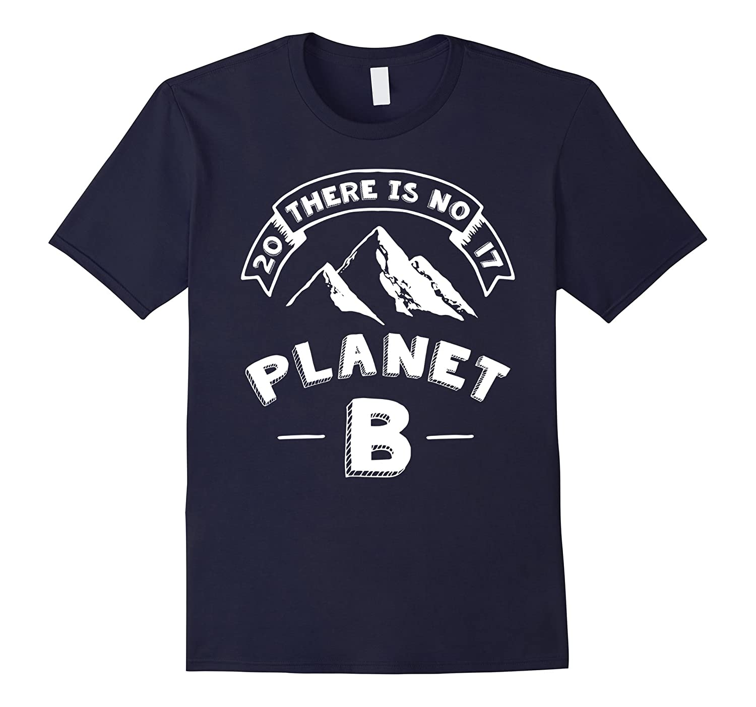 There is no Planet B - Science March on Day of Earth T Shirt-CD