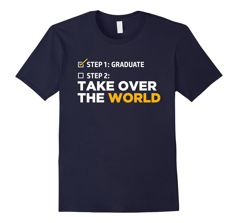 Funny Graduation Gift T-Shirt Step One Graduate-Vaci