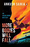 More Bodies Will Fall