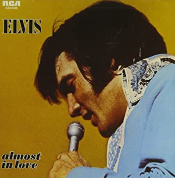 Image result for elvis almost in love