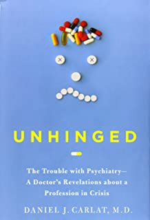 Cracked: The Unhappy Truth about Psychiatry: 9781605986128