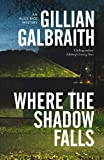 Where the Shadow Falls: An Alice Rice Mystery (Book 2)